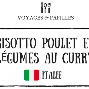 Risotto au curry - Nos aventures voyageuses